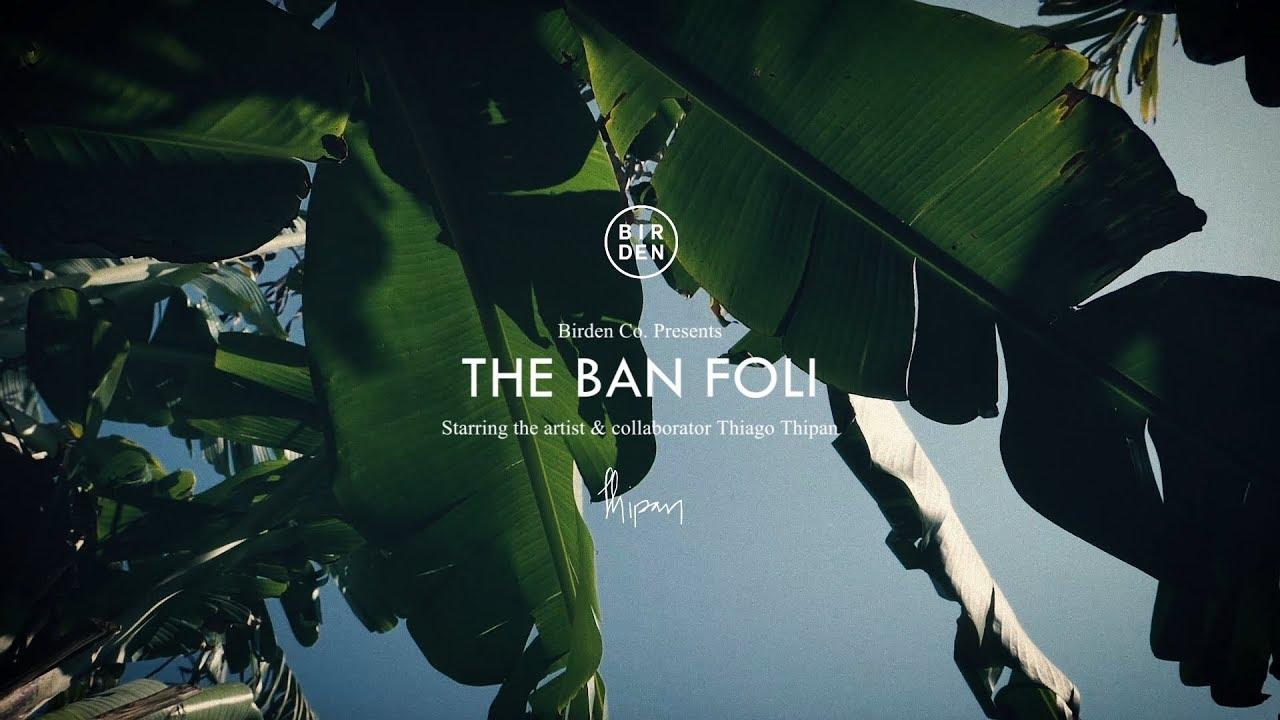 Folha de bananeira inspira coleção THE BAN FOLI